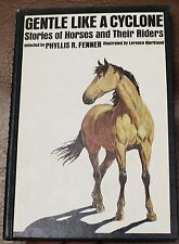 Gentle Like a Cyclone Horses & their Riders Kid's story book 1974 Phyllis Fenner
