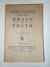 GRACE AND TRUTH Abridged Edition Under Twelve Different Aspects by W. P. MacKay