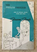 VTG 1951 YOUR PHILCO FREEZER HOW TO PREPARE, FREEZE, STORE & COOK 48 PG BOOKLET