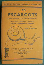 LES ESCARGOTS HELIX PAMOTIA L. et HELIX ASPERSA M. - PAUL LECHEVALIER 1955