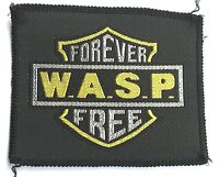 WASP Forever Free Old OG Vtg 1980`S Woven Patch Blackie Lawless RARE W.A.S.P