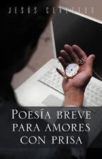Poesía Breve para Amores con Pris by Jesús Cerecedo (2012, Paperback)