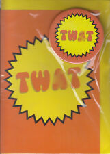 TW*T (with Badge)  - Humour Birthday Card - ST ~ FREE POSTAGE UK