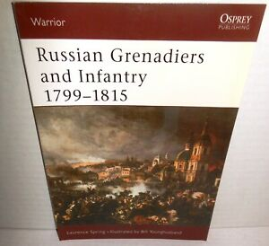 BOOK OSPREY Warrior #51 Russian Grenadiers and Infantry 1799-1815 1st Ed  2002