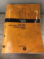 John Deere 410B 410C 510B 510C TECHNICAL REPAIR MANUAL BACKHOE LOADER TM-1469