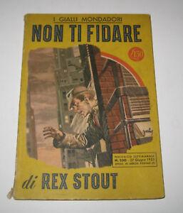 Rex Stout NON TI FIDARE i gialli Mondadori 1953 prima edizione