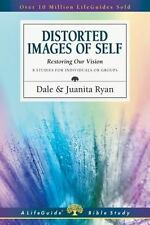 NEW! Distorted Images of Self: Restoring Our Vision by Dale Ryan Paperback