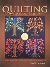 Quilting to Sothe the Soul