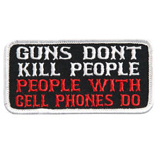 Guns Don't Kill People EMBROIDERED  4 INCH MC BIKER nra PATCH