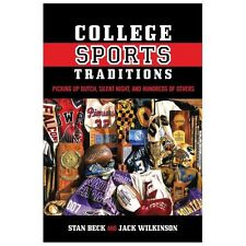 College Sports Traditions: Picking Up Butch, Silent Night, and Hundreds of Other