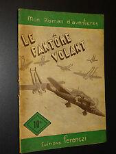MON ROMAN D'AVENTURES n°146 - Maurice Limat - LE FANTÔME VOLANT - 1951