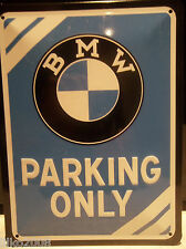 """BMW PARKING ONLY, 20X15cm  LICENCED, EMBOSSED METAL WALL SIGN / X5,Z3,X6,6"""" x 8"""""""