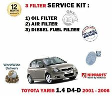 FOR TOYOTA YARIS 1.4DT D4D 10/2001-04/2006 OIL AIR FUEL 3 FILTER SERVICE KIT