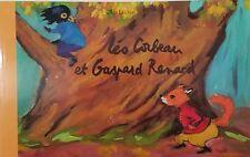 French Book - Léo Corbeau et Gaspard Renard by Olga Lecaye