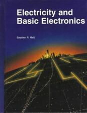 Electricity and Basic Electronics Text Book by Stephen R. Matt - Great Condition