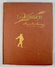 The Sower Antique Book A Poem By Augustus Currey Illustrated 1884 Riverside (O)