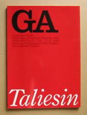 GA Global Architecture 15: Frank Lloyd Wright, Taliesin East, West / 1972, 1980