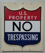 Vintage U.S. PROPERTY NO TRESPASSING Sign Military Base Gov't. Installation 3D