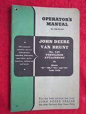 Original John Deere Van Brunt 147 Fertilizer Attachment Operators Amp Parts Manual