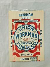 VINTAGE UNION WORKMAN CHEWING TOBACCO UNUSED FOIL PACK PACKAGE SCOTTEN DILLON