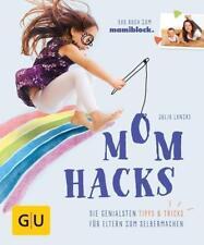 Mom Hacks von Julia Lanzke (2017, Taschenbuch)