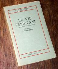 la vie parisienne livret seul opéra bouffe Hoffenbach 1943 Meilhac et Halévy