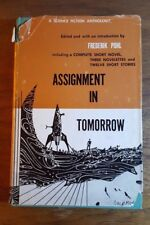 Assignment in Tomorrow, Fredrick Pohl, (1953), BCE, Anthology, Doubleday, HB