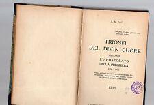 trionfi del divin cuore mediante l apostolato della preghiera - 1920-1932 -