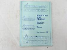Standard Ship Designs - Bulk Carriers & Tankers.  Robert Scott.