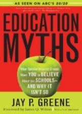 Education Myths: What Special Interest Groups Want You to Believe About Our Scho