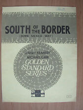 VINTAGE SHEET MUSIC - SOUTH OF THE BORDER DOWN MEXICO WAY