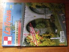 $$z Revue Le Train N°100 Thalys  Signalisation  Hirson  Sceaux  Souillac  Fret
