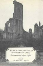 Church and Chronicle in the Middle Ages: Essays Presented to John Taylor by Woo