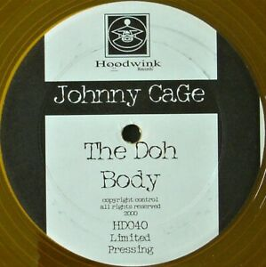 """JOHNNY CAGE """"THE DOH / BODY"""" 2000 VINYL 12"""" LIMITED EDITION BREAKBEAT ~RARE~ HTF"""