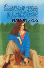 Shadow over Windsong by Penelope Kreps (2013, Paperback)