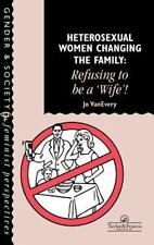 """Heterosexual Women Changing The Family: Refusing To Be A """"Wife""""!-ExLibrary"""