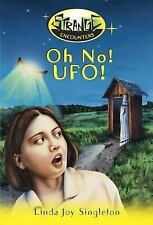 New, Oh No! Ufo! (Strange Encounters), Linda Joy Singleton, Book