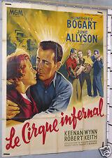 AFFICHE ANCIENNE FILM LE CIRQUE INFERNAL H.BOGART circa 1953