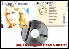 "JEANE MANSON ""Vis ta Vie"" (CD) 12 titres 2000"
