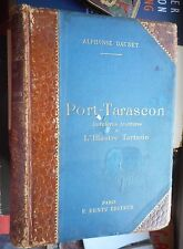 Alphonse Daudet: Port-Tarascon dernières aventures de Tartarin 1890 illustré