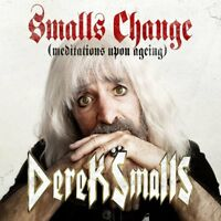 DEREK SMALLS - SMALLS CHANGE (MEDITATIONS UPON AGEING)  2 VINYL LP NEW!