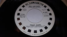 TOMMY JAMES Ball and Chain (mono/stereo) EX! PROMO 45 Roulette R-7084 (1970)