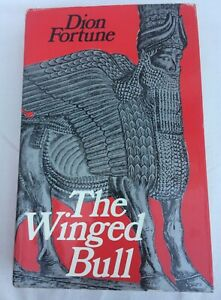 The Winged Bull. Dion Fortune. Hardcover with Dust Jacket. 1971. Rare Book