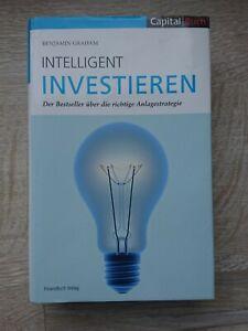 Intelligent Investieren - Der Bestseller über die richtige Anlagestrategie