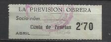8383-SELLO ESPAÑA CUOTA LA PREVISION OBRERA EN CATALAN Y CASTELLANO 1954