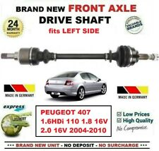 FOR PEUGEOT 407 1.6HDi 110 1.8 2.0 16V 2004-2010 NEW FRONT AXLE LEFT DRIVESHAFT