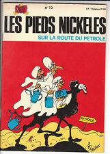 Pieds Nickelés n°73 Sur la route du pétrole. Dessins PELLOS - SPE 1972. EO