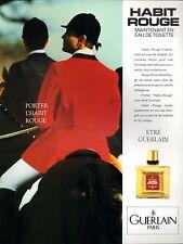 ▬► Parfum Perfume GUERLAIN Habit Rouge Original French Print ad Publicité 1989