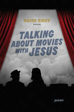 Talking about Movies with Jesus: Poems (Southern Messenger Poets) by David Kirby