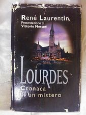 LIBRO RENE LAURENTIN LOURDES CRONACA DI UN MISTERO MONDADORI 1997